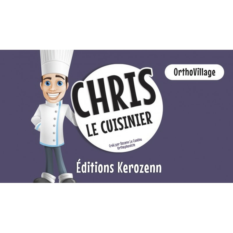 "OrthoVillage ""Chris le cuisinier"""